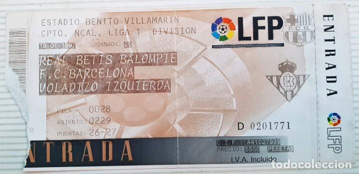 ENTRADA PARTIDO DE FÚTBOL DE LA LIGA 1997. BETIS - BARCELONA (Coleccionismo Deportivo - Documentos de Deportes - Entradas de Fútbol)