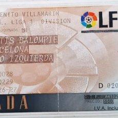 Coleccionismo deportivo: ENTRADA PARTIDO DE FÚTBOL DE LA LIGA 1997. BETIS - BARCELONA. Lote 171442342