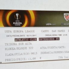 Coleccionismo deportivo: UEFA EUROPA LEAGUE: ATHLETIC CLUB - OSTERSUNDS FK (2-11-2017) SAN MAMÉS, BILBAO. ENTRADA.. Lote 172382717