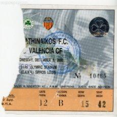 Coleccionismo deportivo: ENTRADA ENTRADAS FUTBOL FOOTBALL TICKET ESPAÑA SPAIN GRECIA PANATHINAIKOS VALENCIA 6 DICIEMBRE 2000. Lote 172796874