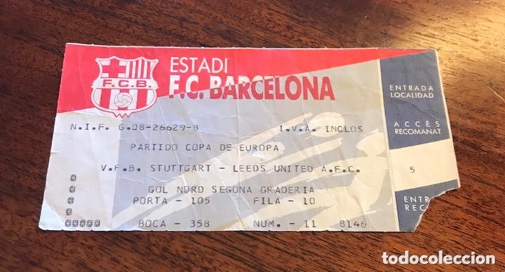 ENTRADA PARTIDO STUTTGART-LEEDS UNITED COPA DE EUROPA JUGADO EN EL CAMP NOU (Coleccionismo Deportivo - Documentos de Deportes - Entradas de Fútbol)