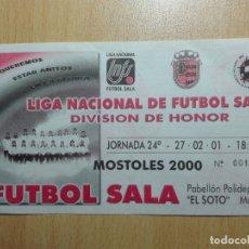 Coleccionismo deportivo: ENTRADA 2000 - LIGA NACIONAL FUTBOL SALA - MOSTOLES - . Lote 173670324
