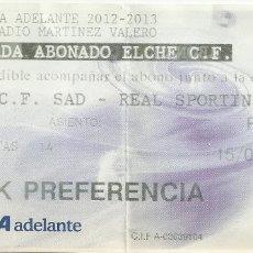 Coleccionismo deportivo: ENTRADA ELCHE SPORTING DE GIJÓN TEMPORADA 2012/13. Lote 174023809