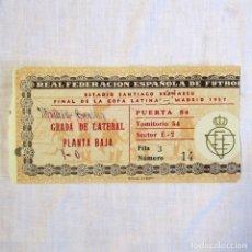 Coleccionismo deportivo: ENTRADA REAL MADRID - BENFICA, FINAL DE LA COPA LATINA 1957. Lote 174413929