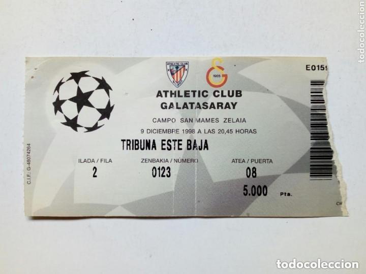 ENTRADA CHAMPIONS LEAGUE: ATHLETIC CLUB - GALATASARAY (9-12-1998) SAN MAMÉS, BILBAO UEFA (Coleccionismo Deportivo - Documentos de Deportes - Entradas de Fútbol)