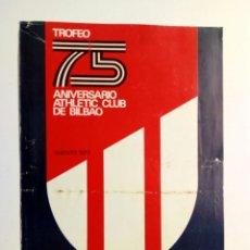 Coleccionismo deportivo: 1973 - PROGRAMA DEL TROFEO 75 ANIVERSARIO ATHLETIC CLUB DE BILBAO - BAYERN MUNICH - REAL MADRID. Lote 175343933