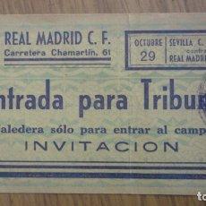Coleccionismo deportivo: ANTIGUA ENTRADA.PARTIDO FUTBOL.REAL MADRID C.F-SEVILLA F.C.ESTADIO CHAMARTIN AÑOS 40.. Lote 175393989