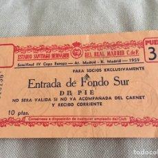 Coleccionismo deportivo: ENTRADA SEMIFINAL COPA DE EUROPA 1959 - ATLÉTICO DE MADRID - REAL MADRID. Lote 175758803