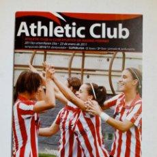Coleccionismo deportivo: PROGRAMA OFICIAL ATHLETIC CLUB - CLUB ATLETICO DE MADRID FEMINAS (23-1-11) SUPERLIGA FUTBOL FEMENINO. Lote 175931399