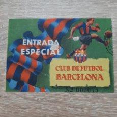 Coleccionismo deportivo: ANTIGUA ENTRADA ESPECIAL CLUB DE FUTBOL BARCELONA. Lote 176076774