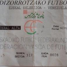 Coleccionismo deportivo: ENTRADA EUSKAL SELEKZIOA VS VENEZUELA 2018. Lote 176379760