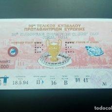Coleccionismo deportivo: ENTRADA TICKET BARCELONA V AC MILAN 1994 FINAL CHAMPIONS LEAGUE COPA EUROPA 1993 1994. Lote 176516669