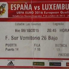 Coleccionismo deportivo: ENTRADA ESPAÑA VS LUXEMBURGO EN LOGROÑO. Lote 176685712