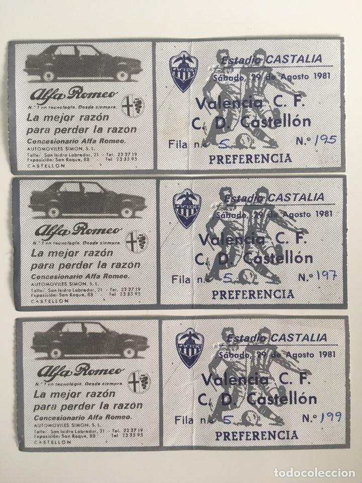 ENTRADAS DE FÚTBOL CASTELLÓN VS VALENCIA AÑO 1981 (Coleccionismo Deportivo - Documentos de Deportes - Entradas de Fútbol)