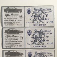 Coleccionismo deportivo: ENTRADAS DE FÚTBOL CASTELLÓN VS VALENCIA AÑO 1981. Lote 176925760