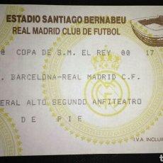 Coleccionismo deportivo: ENTRADA FUTBOL REAL MADRID BARCELONA 1993 COPA DEL REY. Lote 177031904