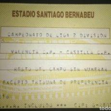Coleccionismo deportivo: ENTRADA FUTBOL CASTILLA VALENCIA 1986. Lote 177032204