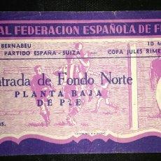 Coleccionismo deportivo: ENTRADA FUTBOL ESPAÑA SUIZA 1957. Lote 177070987
