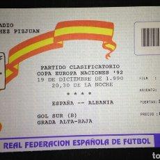 Coleccionismo deportivo: ENTRADA FUTBOL ESPAÑA ALBANIA 1990 BUTRAGUEÑO 4 GOLES. Lote 177071173