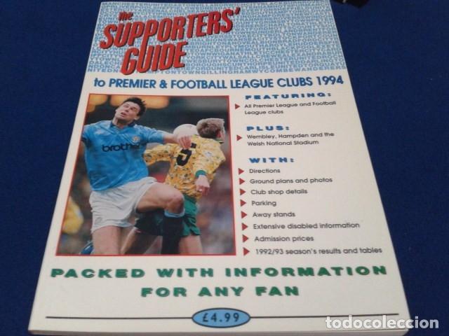 LIBRO THE SUPPORTERS´GUIDE TO ( PREMIERSHIP & FOOTBALL LEAGUE CLUBS 1994 ) 120 PAGINAS (Coleccionismo Deportivo - Documentos de Deportes - Entradas de Fútbol)