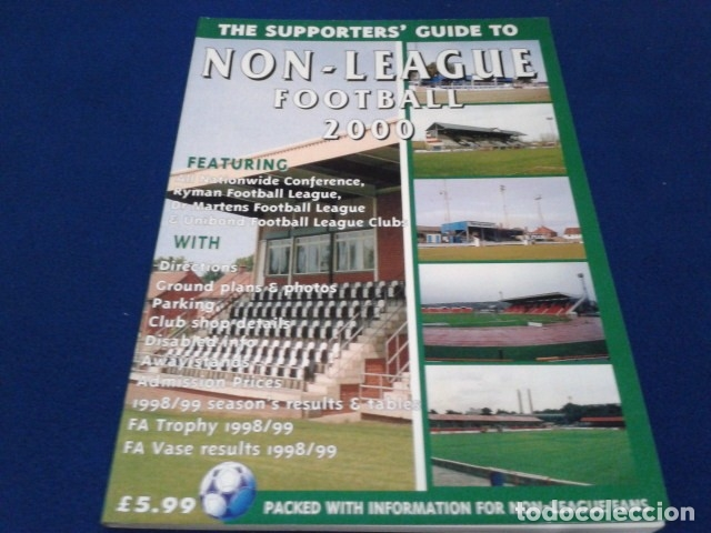 LIBRO THE SUPPORTERS´GUIDE TO ( NON - LEAGUE FOOTBALL 2000 ) 111 PAGINAS (Coleccionismo Deportivo - Documentos de Deportes - Entradas de Fútbol)