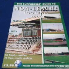 Coleccionismo deportivo: LIBRO THE SUPPORTERS´GUIDE TO ( NON - LEAGUE FOOTBALL 2000 ) 111 PAGINAS . Lote 177651260