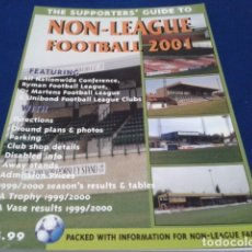 Coleccionismo deportivo: LIBRO THE SUPPORTERS´GUIDE TO ( NON - LEAGUE FOOTBALL 2001 ) 111 PAGINAS . Lote 177651329