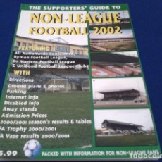 Coleccionismo deportivo: LIBRO THE SUPPORTERS´GUIDE TO ( NON - LEAGUE FOOTBALL 2002 ) 123 PAGINAS . Lote 177651395