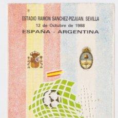 Coleccionismo deportivo: ENTRADA TICKET FÚTBOL SELECCIÓN ESPAÑA - ARGENTINA. Lote 177758887
