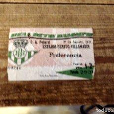 Coleccionismo deportivo: ENTRADA DE FUTBOL ESTADIO BENITO VILLAMARIN BETIS PEÑAROL 1971. Lote 178134360
