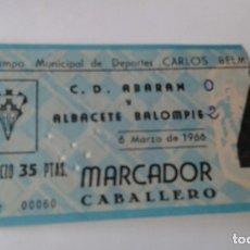 Coleccionismo deportivo: ENTRADA CARLOS BELMONTE 1966 ALBACETE -C.D.ABARAN . Lote 178153692