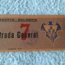Coleccionismo deportivo: ENTRADA ALBACETE BALOMPIE 1949 . Lote 178155497
