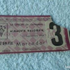 Coleccionismo deportivo: ENTRADA CAMPO CARLOS BELMONTE 1968 ALBACETE BALOMPIE -LA UNION DE CARTAGENA . Lote 178156340