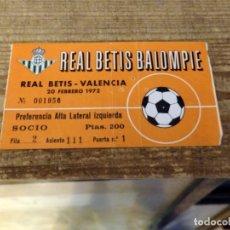 Coleccionismo deportivo: ESTADIO BENITO VILLAMARIN - ENTRADA REAL BETIS BALOMPIE - VALENCIA - 20 DE FEBRERO DE 1972. Lote 178172488
