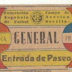 Coleccionismo deportivo: ENTRADA FUTBOL.ESPAÑA-FRANCIA.15/03/1942.CAMPO DE NERVION.SEVILLA FC.. Lote 178569313
