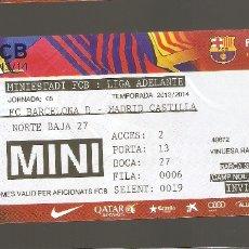 Coleccionismo deportivo: 1 ENTRADA FCB LIGA ADELANTE FCB CONTRA MADRID CASTILLA 2013-2014. Lote 178667848