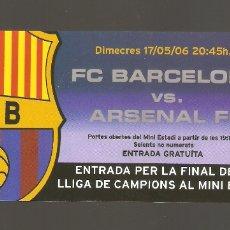 Coleccionismo deportivo: 1 ENTRADA DE FC-BARCELONA - ARSENAL FC 17/05/2006. Lote 178669332