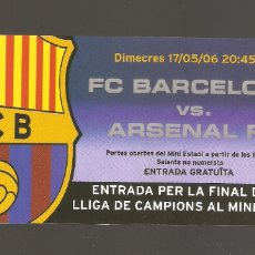 Coleccionismo deportivo: 1 ENTRADA DE FC-BARCELONA - ARSENAL FC 17/05/2006. Lote 178669382