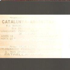 Coleccionismo deportivo: 1 ENTRADA CATALUNYA - ARGENTINA 29-04-2004. Lote 178669977