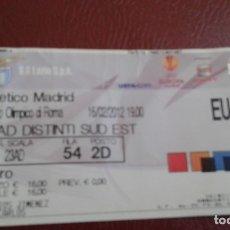 Coleccionismo deportivo: ENTRADA TICKET LAZIO -ATLETICO DE MADRID 2012 EUROPA LEAGUE. Lote 178909765