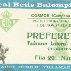 Coleccionismo deportivo: ENTRADA REAL BETIS-COSMOS.05/11/1980.. Lote 179071248