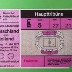 Coleccionismo deportivo: ENTRADA FÚTBOL DEUTSCHLAND-HOLLAND 1975. Lote 179545013