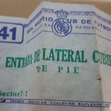 Coleccionismo deportivo: ANTIGUA ENTRADA REAL MADRID LATERAL CUBIERTA DE PIE. Lote 180008613