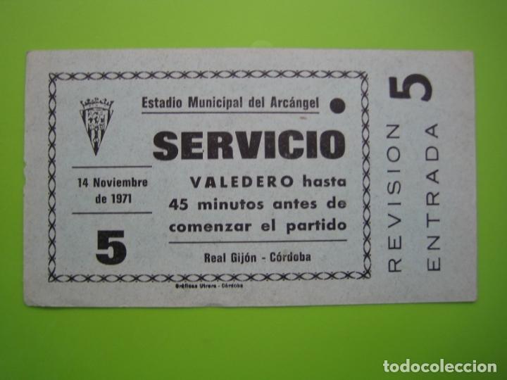 ENTRADA DE FÚTBOL. ESTADIO MUNICIPAL DEL ARCÁNGEL. CÓRDOBA - REAL GIJÓN 1971 (Coleccionismo Deportivo - Documentos de Deportes - Entradas de Fútbol)
