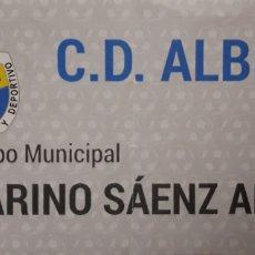 Coleccionismo deportivo: ENTRADA CD ALBERITE. Lote 180485233
