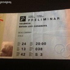 Coleccionismo deportivo: ENTRADAS DE FÚTBOL PRELIMINAR OLIMPIADAS 1992. ESTADIO LUIS CASANOVA. PRELIMINAR. ESPAÑA-COLOMBIA.. Lote 181013702