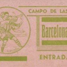 Coleccionismo deportivo: (F-191100E)ENTRADA BARCELONA C.F. CAMPO DE LES CORTS TEMPORADA 1944-45. Lote 183384886
