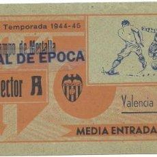 Coleccionismo deportivo: (F-191100O)ENTRADA VALENCIA C.DE F. - CAMPO DE MESTALLA - TEMPORADA 1944-45. Lote 183386540