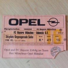 Coleccionismo deportivo: ENTRADA BAYERN MUNICH-VALENCIA, COPA UEFA 96-97. Lote 183406782