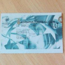 Coleccionismo deportivo: ENTRADA JUVENTUS-BARCELONA, 9-4-03. Lote 183407700